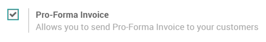 go to sales configuration settings and activate the pro forma invoice feature